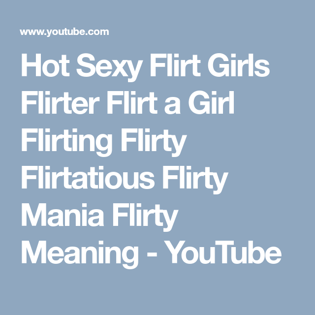 what is the definition of flirter