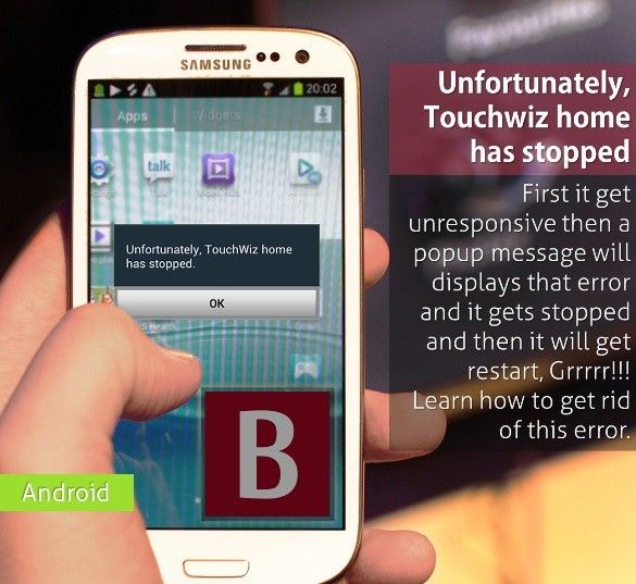 """[FIXED] """"Unfortunately, TouchWiz home has stopped"""" App"""