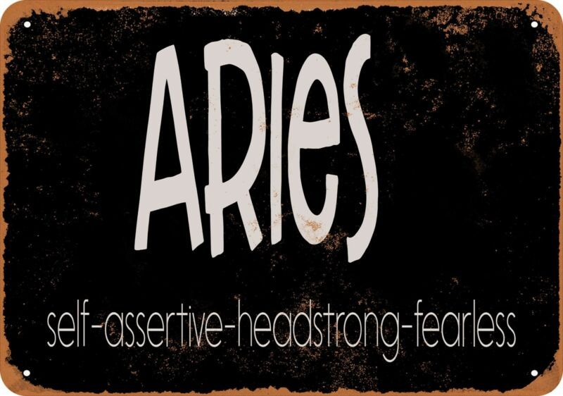 7x10 Metal Sign Aries Traits Black Background Rusty Look Reproduction Plaques Signs Ebay Link In 2020 Metal Signs Plaque Sign Aries Traits
