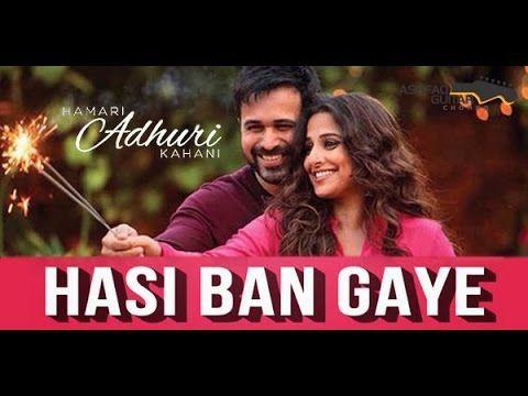Hasi Ban Gaye Female Version Most Romantic Song Romantic Songs Songs Very Happy Birthday