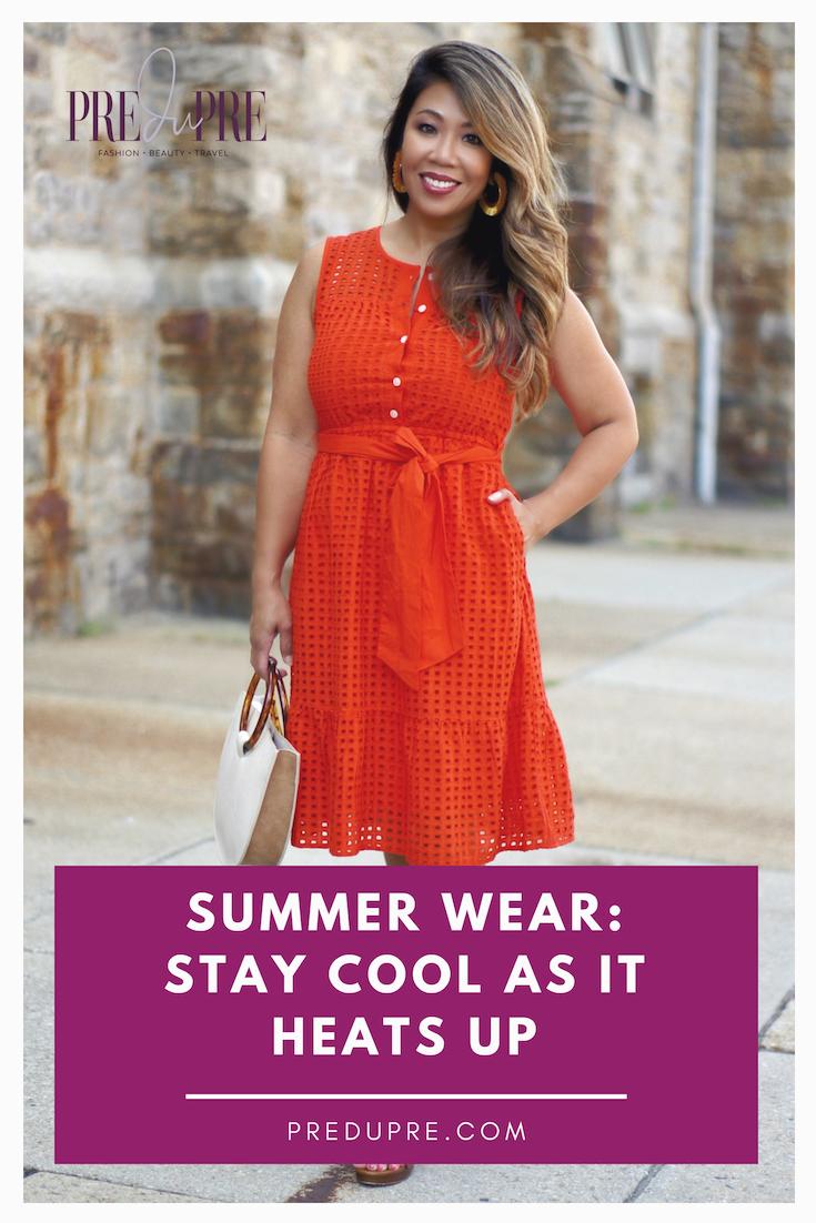 a0a10fd238f Summer Wear  Stay Cool as it Heats Up