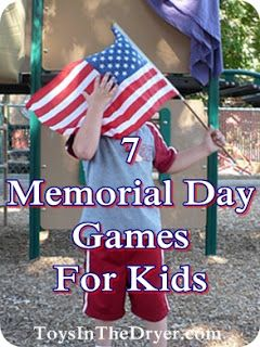 7 Children S Games For Your Memorial Day Party Memorial Day Activities Memorial Day Memorial Day Celebrations
