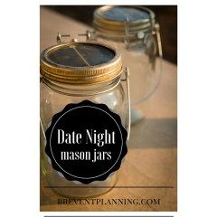 Date Night Mason Jars- check out this blog post detailing how you can spice up date nights with your guy or girl!