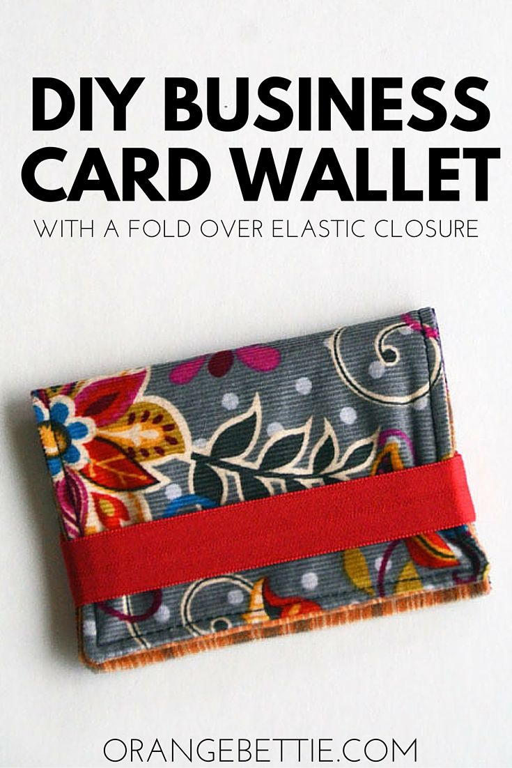 Tutorial - Business Card Wallet with Fold Over Elastic Closure ...