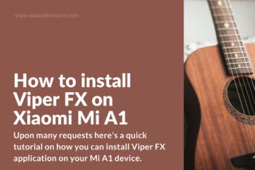 Download Viper FX for Xiaomi Mi A1 | Xiaomi Gadgets & MIUI