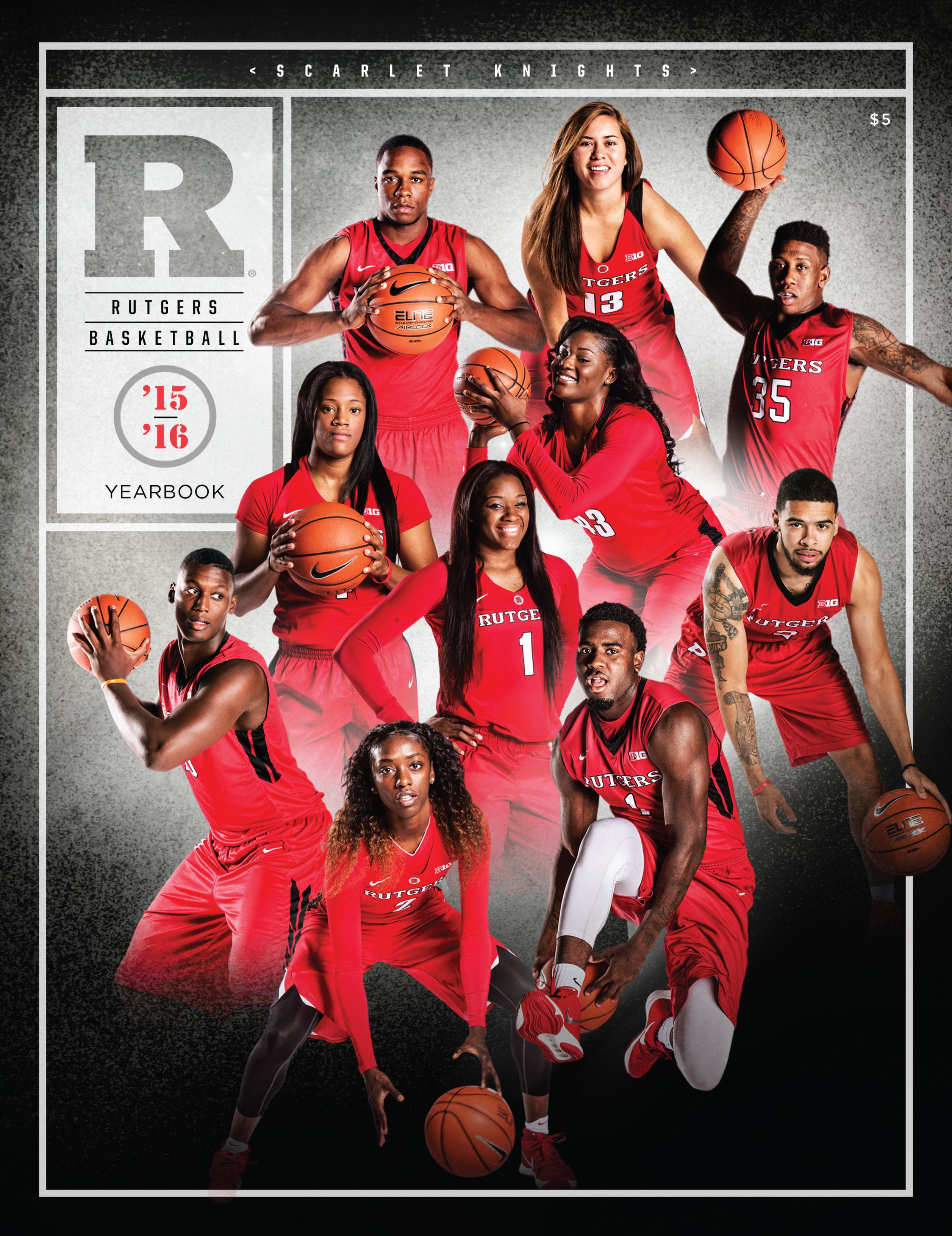 The 2015 16 Rutgers Scarlett Knights Men S And Women S Basketball Yearbook Rutgers Scarlet Knights Womens Basketball Yearbook