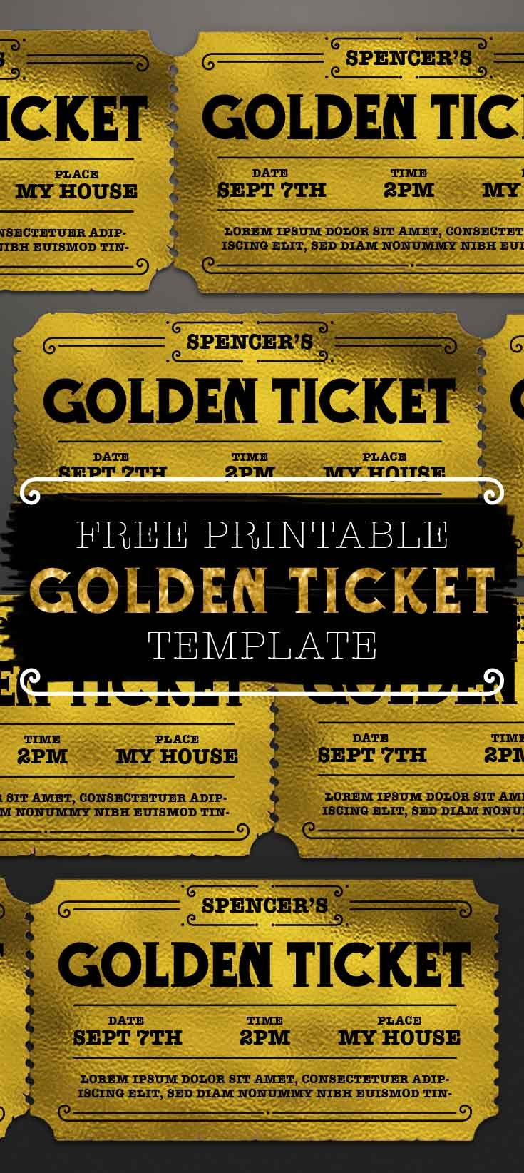 This golden ticket template can be personalized with your own custom text goldenticket freeprintable freeprintables ticket