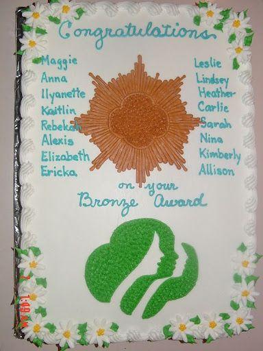 Bronze Award Cake Idea I Like The Idea That The Girls Names Are On