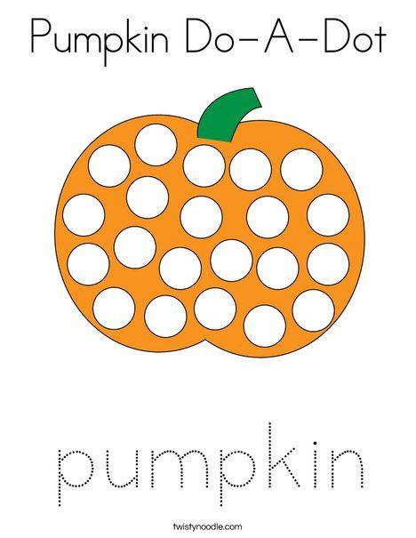 Pumpkin Do-A-Dot Coloring Page - Twisty Noodle | Do a dot ...