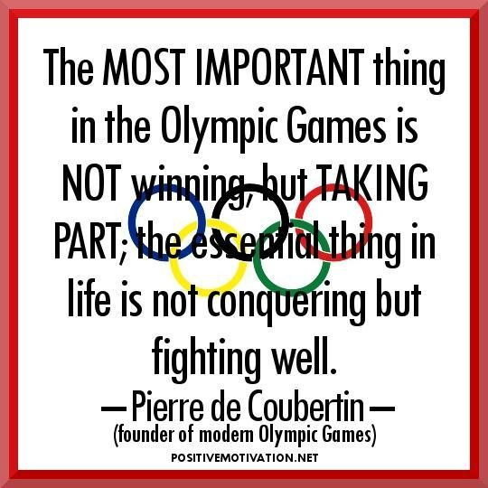 Inspirational Olympic Quotes The Most Important Thing In