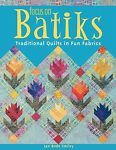 #FOCUS ON BATIKS by #Jan Bode Smiley Preowned #Quilt Book MSRP $24.95 EUC