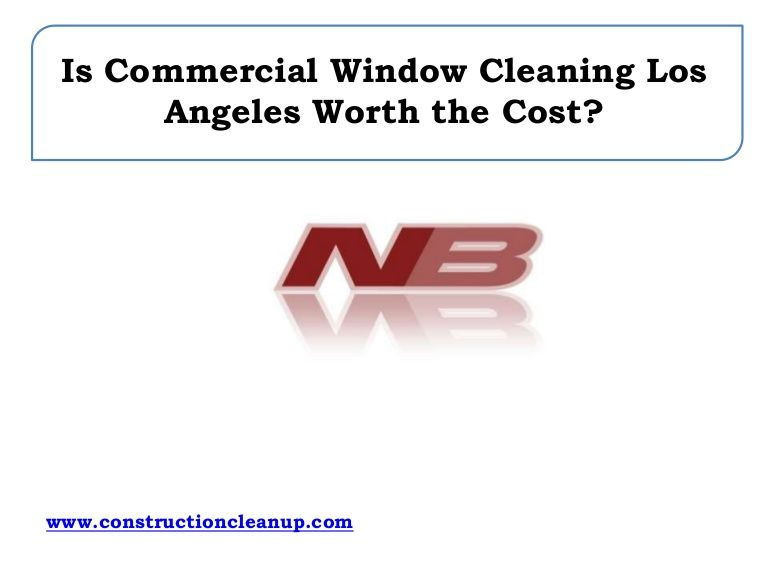 Pin by danielanthony on Is Commercial Window Cleaning Los Angeles