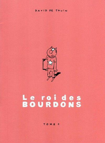 Le Roi Des Bourdons 1 Tome 1 Rire Album Petites Annonces