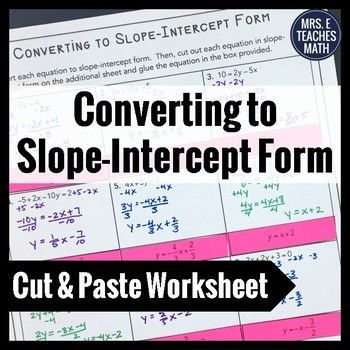 Convert To Slope Intercept Form Cut And Paste Worksheet Worksheets