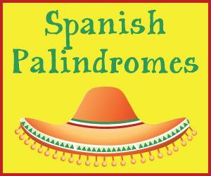 Spanish Palindromes Spanish Books Spanish Language Learners