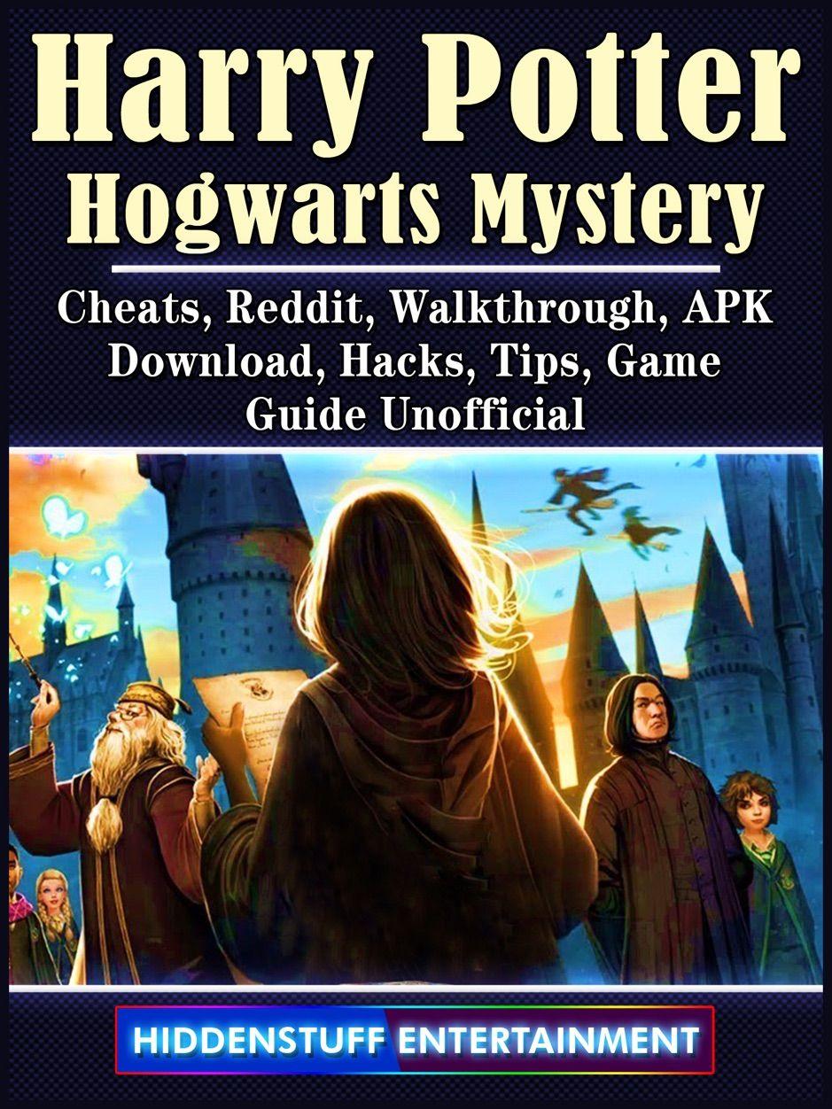 A Zharry Potter Hogwarts Mystery Cheats Reddit Walkthrough Apk Download Hack Ad Reddit Cheats Walkthrough Hogwarts Mystery Hogwarts Cheating