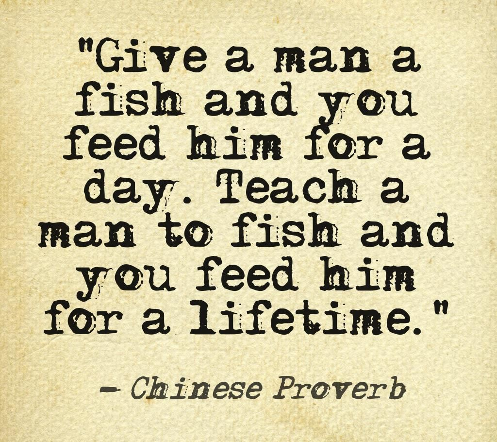 Chinese proverb alright men let me teach you how to fish for Teach a man to fish bible verse
