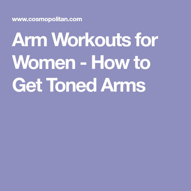 Amazing Arm Workouts For Women See Ya Chicken Wings