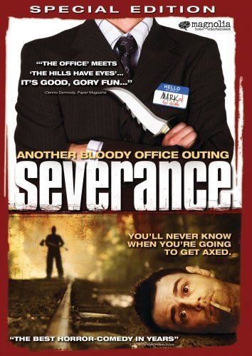 Severance ~~ directed by Christopher Smith