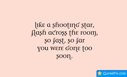Shooting Quotes Entrancing Like A Shooting Star  Quotes  Pinterest  Shooting Stars