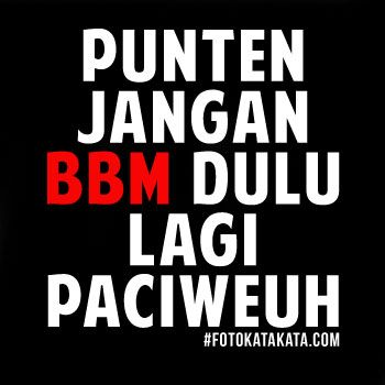 Kumpulan Gambar Kata Kata Dp Bbm Lucu Sunda Terbaru Http Www