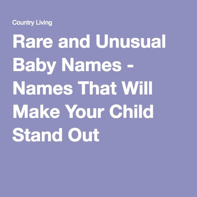 50 Unusual Baby Names That Will Raise Eyebrows   Parenting