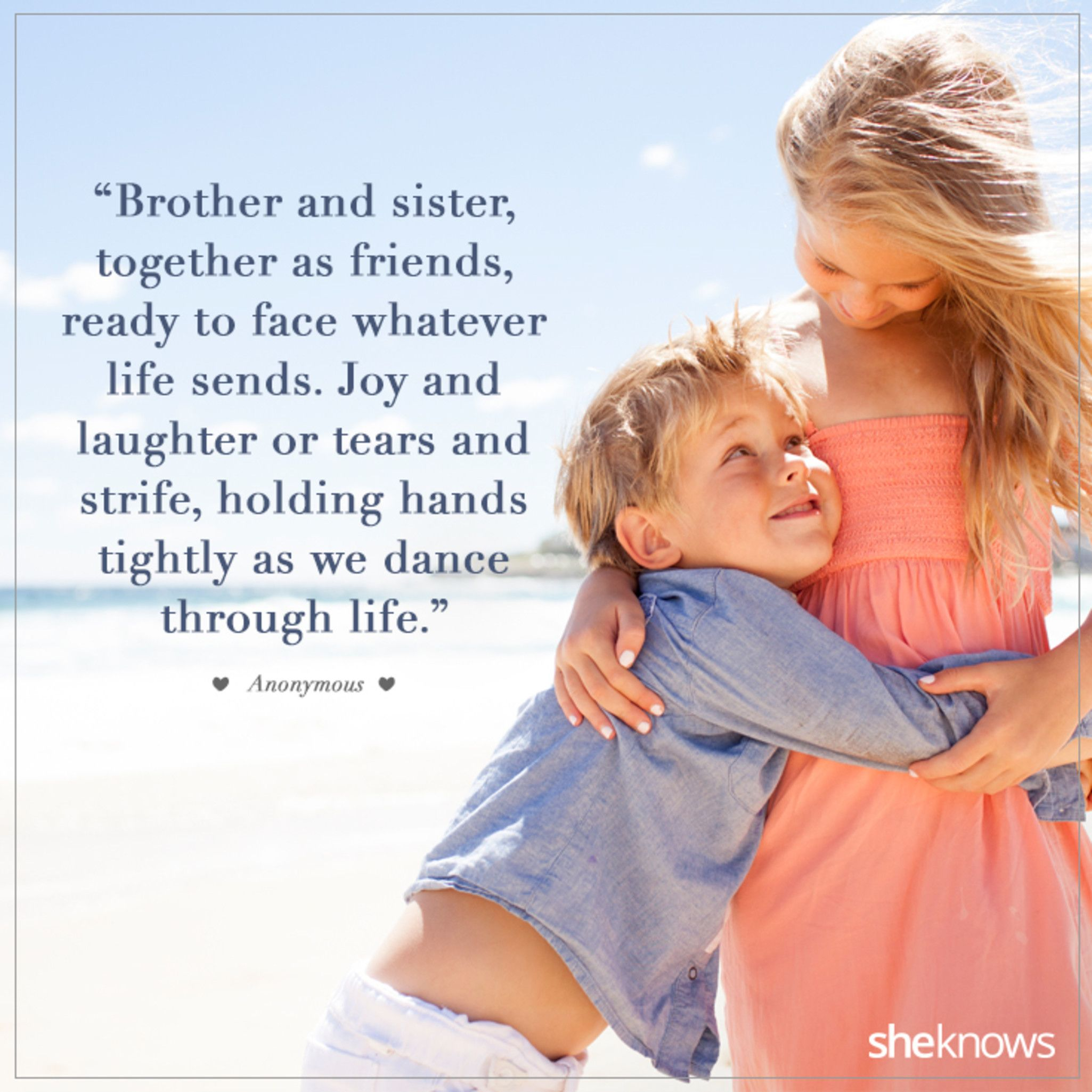 20 Sweet Quotes About Siblings And Their Lifelong Bond Sibling Quotes Brother Quotes Awesome Sister Quotes