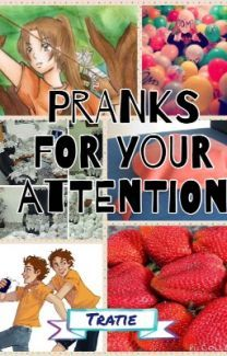Pranks for your Attention-(Percy Jackson Fanfiction) Tratie | Percy