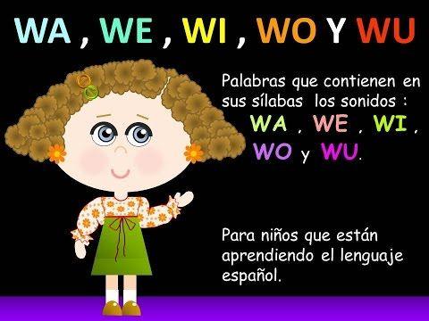 Wa We Wi Wo Y Wu En Las Palabras Lecciones Para Ninos
