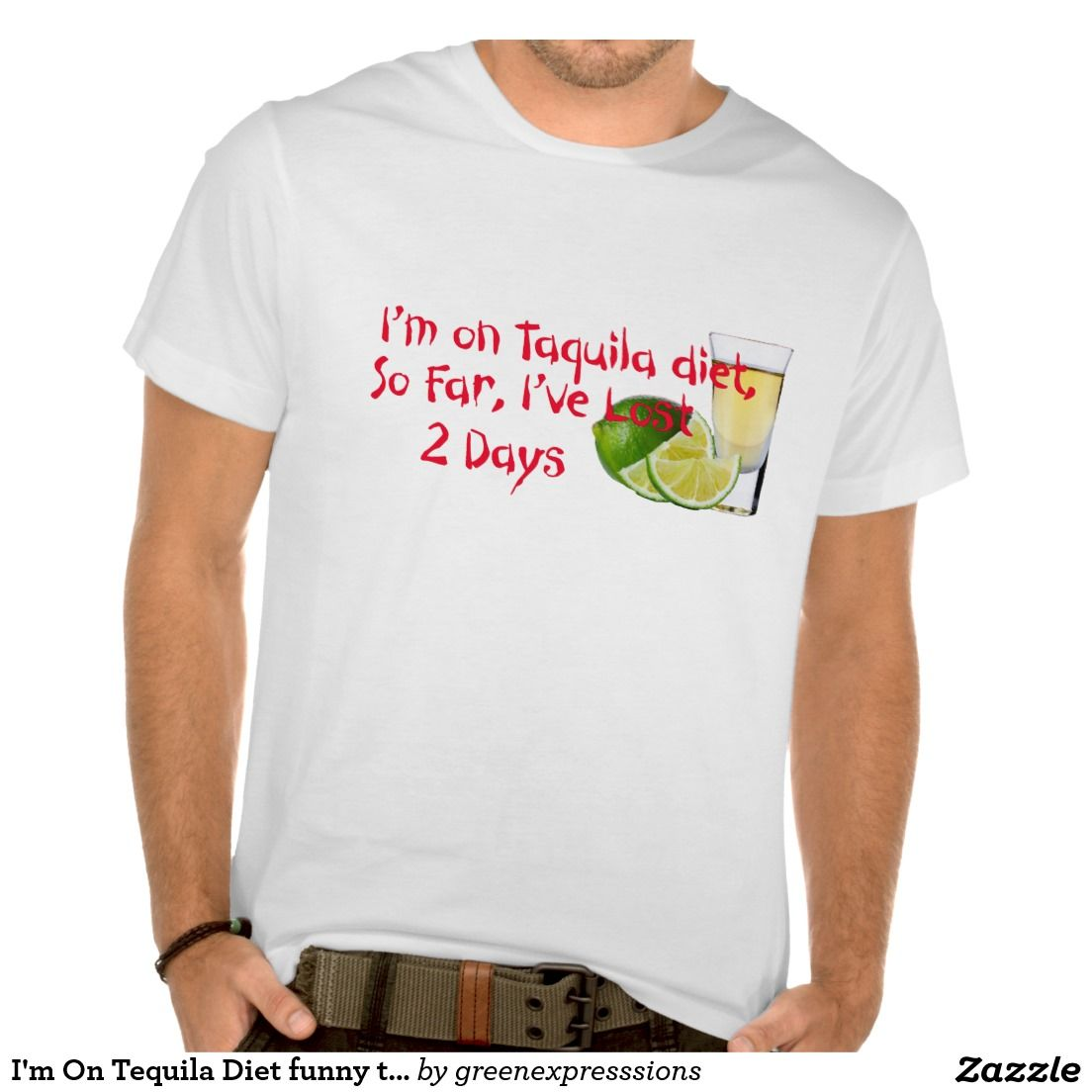 Zazzle t shirt design template - I M On Tequila Diet Funny T Shirt Design Gift Idea