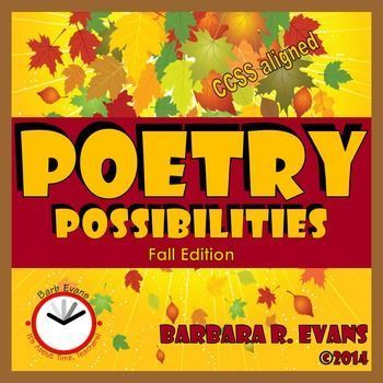POETRY UNIT: Poetry Possibilities -- Fall Edition Did you know you can teach almost anything through poetry?  Try it.  You'll like it. $