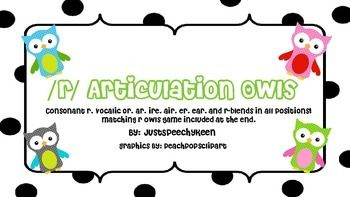 Download our R articulation Owls!  Over 34 pages of consonant r, vocalic r, and r-blends IN ALL POSITIONS! With Bonus R owls at the end to use for a matching game! Use them in therapy or send them home for carryover of skills.  Consonant R ER EAR IRE AIR AR OR RL BR DR FR GR KR PR TR