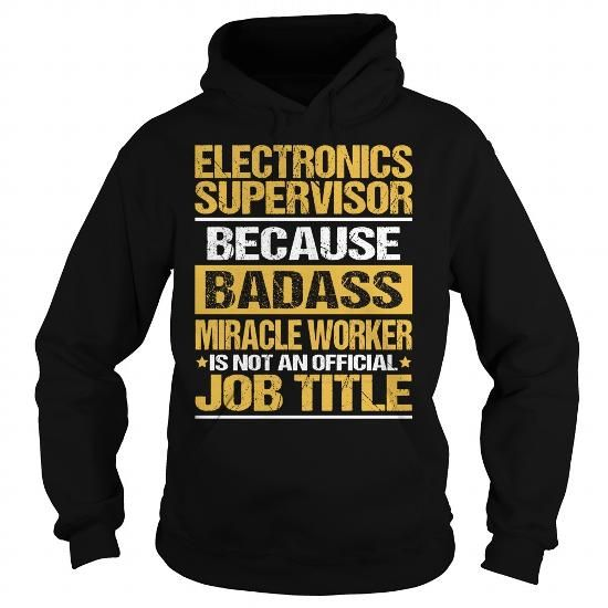 Awesome Tee For Electronics Supervisor T Shirts, Hoodies. Check price ==►…