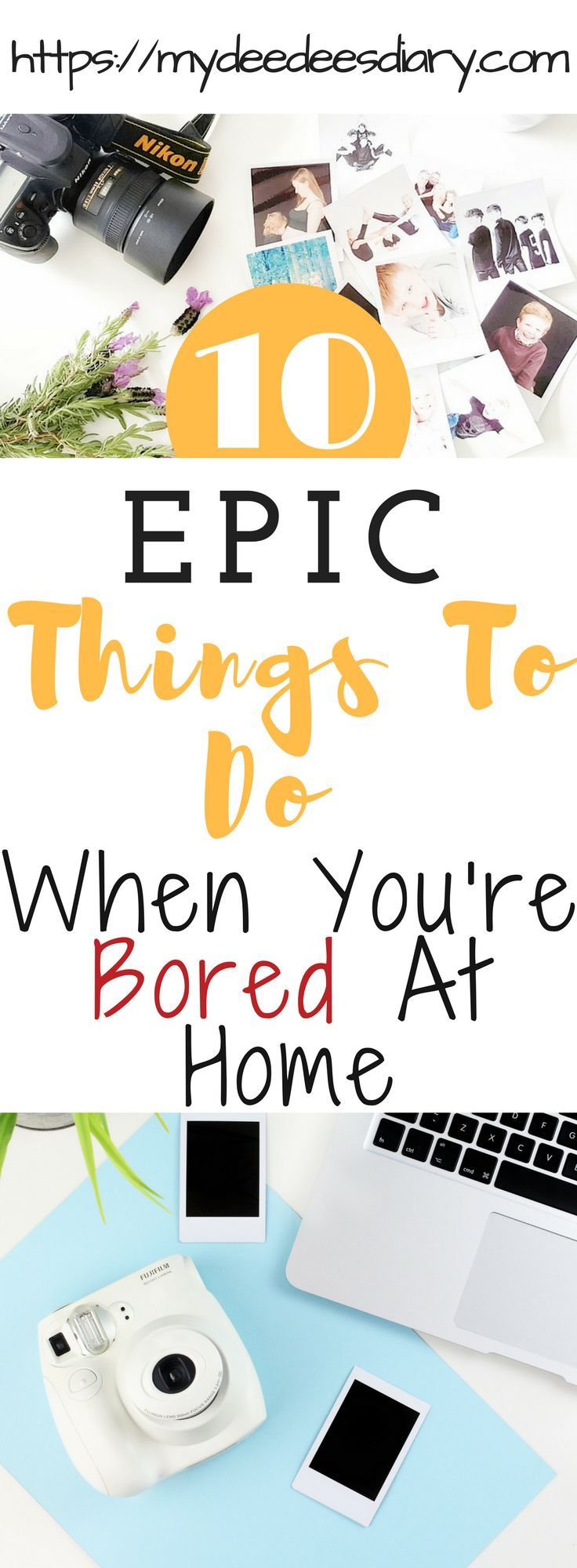 10 Things To Do When You\'re Bored At Home | Don\'t you just hate it ...
