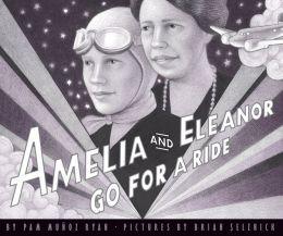 Amelia And Eleanor Go For A Ride Picture Book Amelia Earhart Amelia