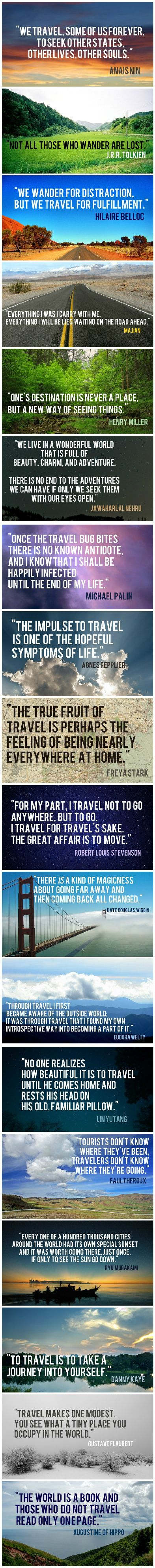18 Travel Quotes to Feed Your Sense of Wanderlust   Whether you're an avid traveler who's never without a suitcase, or a homebody searching for a momentary escape from your daily routine, these quotes will speak to your sense of wanderlust.  #wanderlust