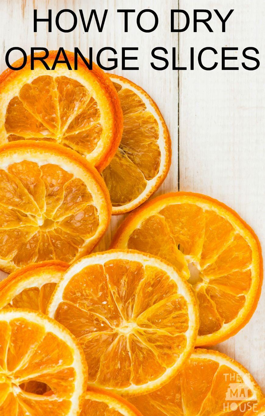 How to dry orange slices Dried orange slices, Orange