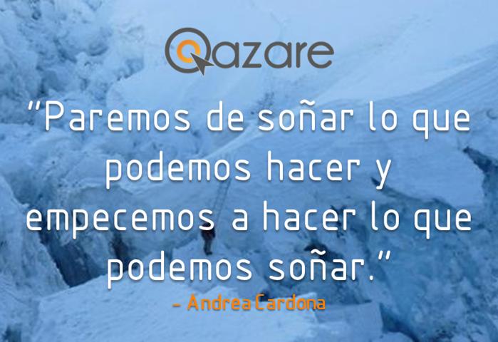 #Andrea #Cardona - #Soñar y #Hacer. #Motivacional