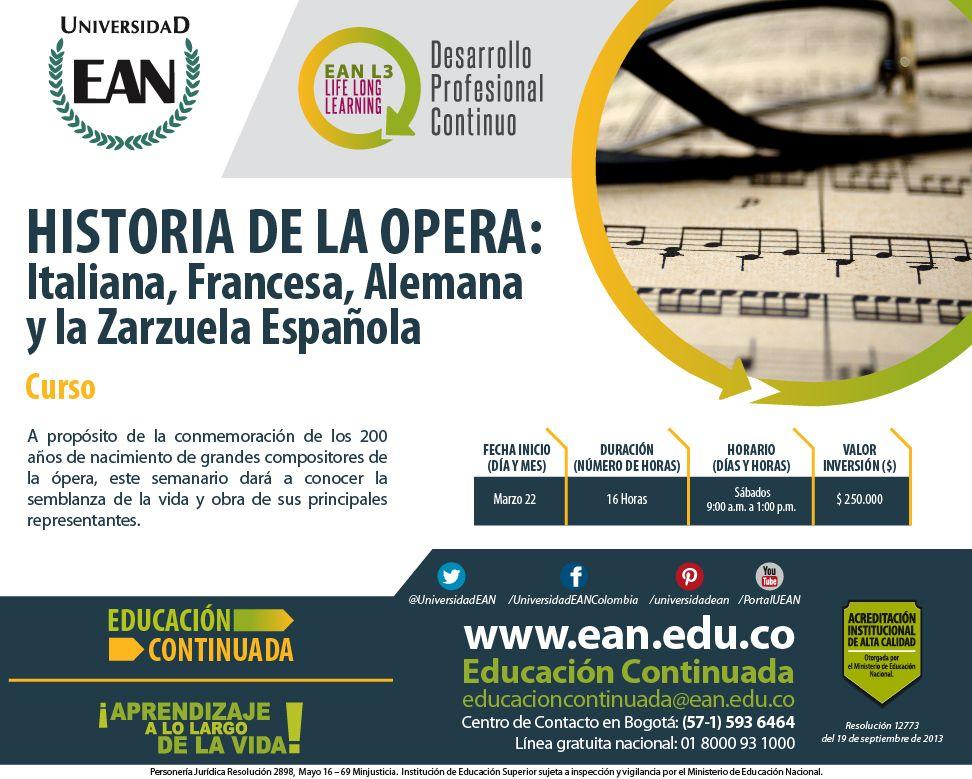 ¿Qué sabes sobre la historia de la opera y la zarzuela? Analiza este #Curso ¡Inscríbe! Te invita #EANL3