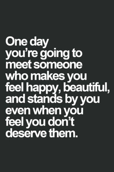 I Am The One Who Is Still Standing Beside The One I Love Even Though She Doesnt Feel Deserving Inspirational Quotes Life Quotes Inspirational Words