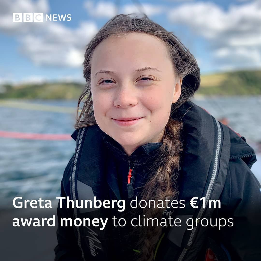 Bbcnews Posted On Their Instagram Profile Greta Thunberg Is Donating The One Million Euros She Was Awarded As Pa In 2020 One In A Million Humanitarian School Strike