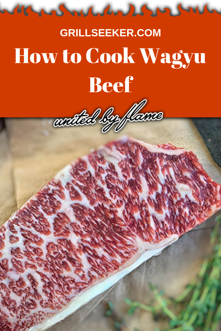 How To Cook Wagyu Beef Grillseeker Wagyu Recipes How To Grill Steak Wagyu Steak