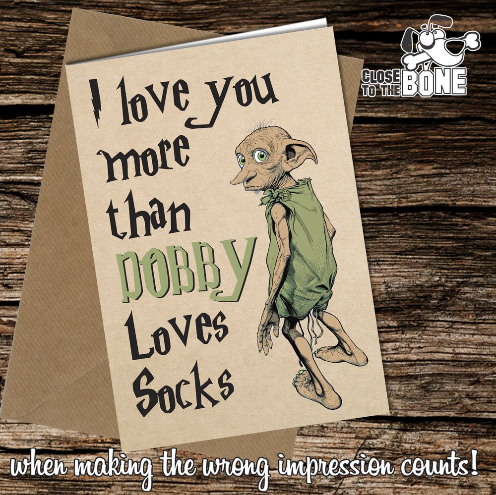 #266 DOBBY LOVES SOCKS Valentines Day Birthday Card Adult Funny Joke Cheeky
