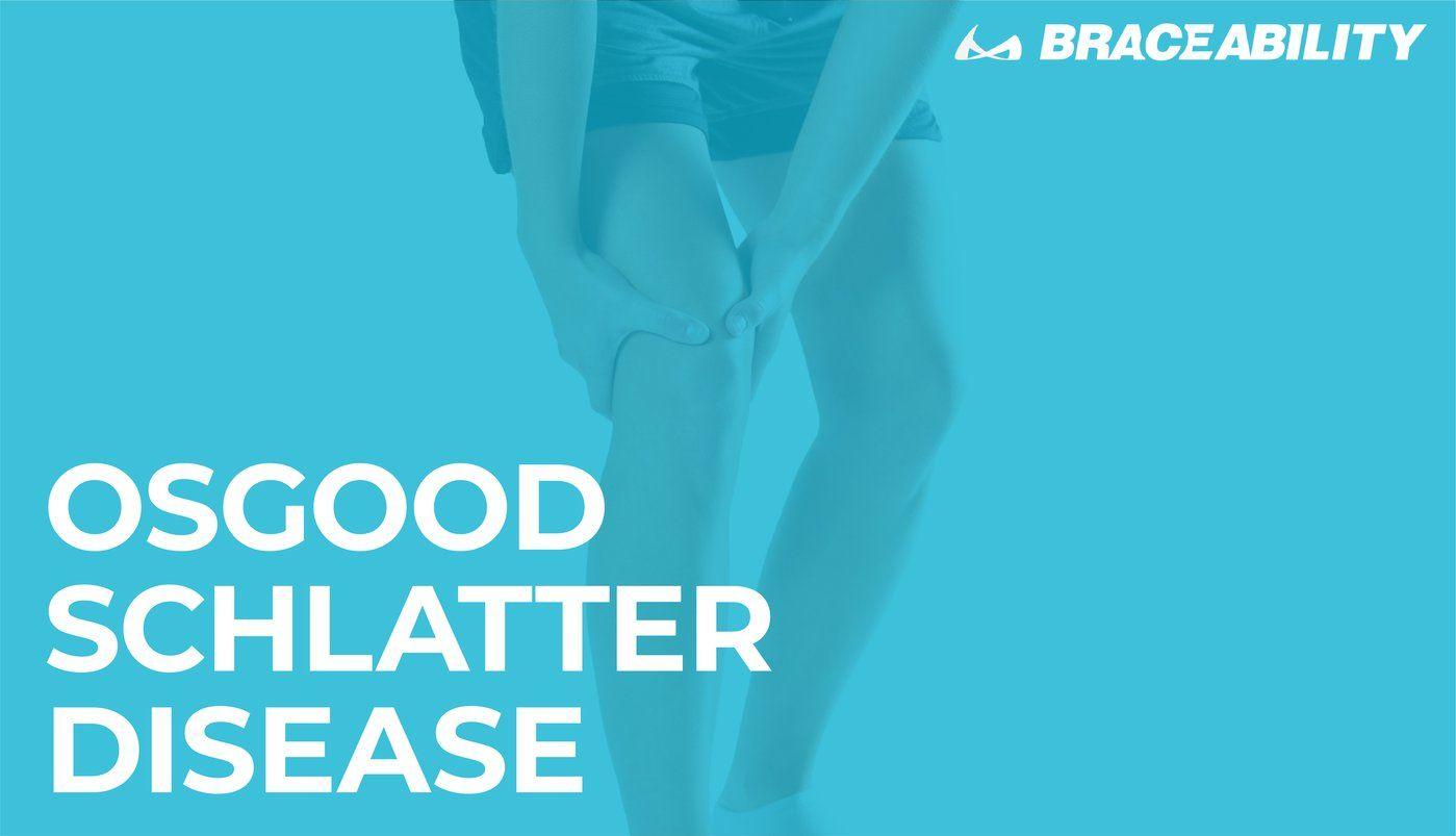 Osgood Schlatter Disease | Treatment, Exercises & Surgery