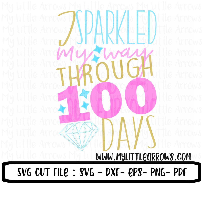 Sparkle svg - 100 days of school svg - school svg - SVG DXF EPS png files - 100 days of school diy - 100 days of school shirt - girl 100