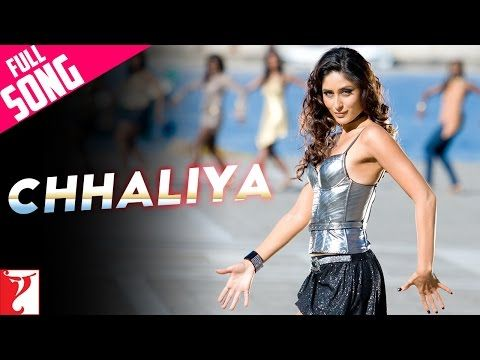 Chhaliya Full Song Tashan Kareena Kapoor Sunidhi Chauhan Youtube Sunidhi Chauhan Songs Bollywood Songs