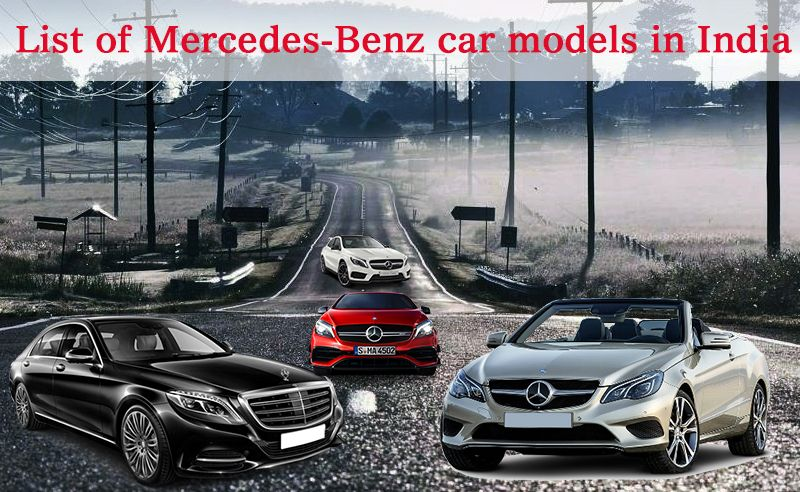 Here You Can Easly View The List Of Mercedes Benz Cars Models Price, Image