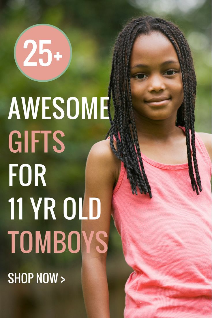 25 Ridiculously Awesome Gift Ideas For 11 Year Old Tomboys