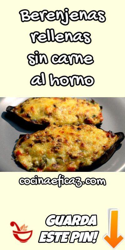 Berenjenas Rellenas Sin Carne Al Horno Como Cocinar Berenjenas Berenjenas Rellenas Comidas Con Berenjenas