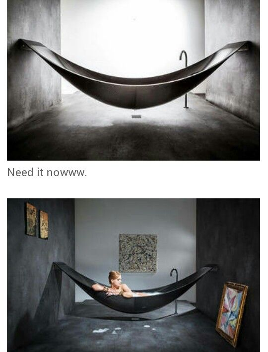 Hammock Shaped Bath Tub Why Is This Not Mine Pinterest - Hammock shaped bath tub